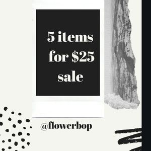 5 items for $25 SALE 💣☀️💥